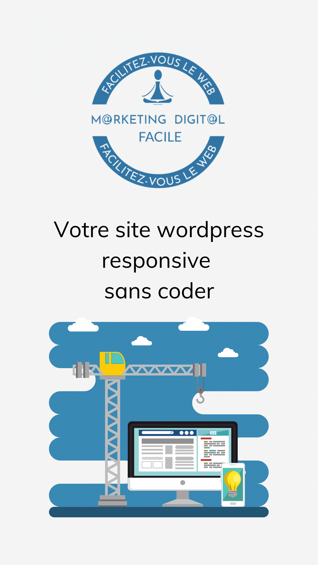 Votre site wordpress responsive sans coder